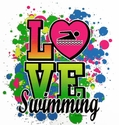 Love Swimming Neon Paint Short Sleeve T-Shirt - in 27 Shirt Colors