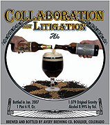 Avery Brewing Company Collaboration not Litigation Ale 22oz