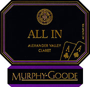 Murphy Goode Claret All In 2011