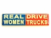 Lapel Pin   Real Women Drive Trucks