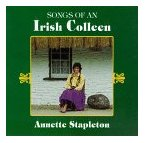 Annette Stapleton- Songs of an Irish Colleen