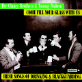 The Clancy Brothers & Tommy Makem - Come Fill Your Glass With Us