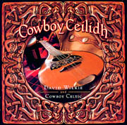David Wilkie - Cowboy Ceilidh