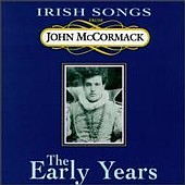 John McCormack - The Early Years