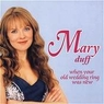 Mary Duff - When Your old Wedding Ring Was New