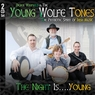 Derek Warfield & The Young WolfeTones The Night Is... Young