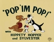 Sylvester - Pop I'm Pop - Warner Bros. By Clampett Studios