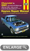 Chevrolet S-10 Pick-Up, GMC S-15 Pick-Ups & Olds Bravada Haynes Repair Manual (1982-1993)