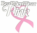 Think Pink: Real Men Wear Pink Laser Die Cut