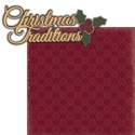 Christmas Morning: Christmas Traditions 2 Piece Laser Die Cut Kit