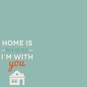 Simple Sayings: Home
