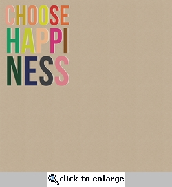 Simple Sayings: Choose Happiness