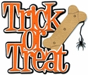 Trick Or Treat With Dog Bone Laser Die Cut