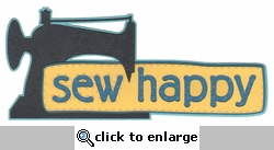 Sew Happy Metallic Laser Die Cut