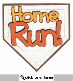 Home Run! Laser Die Cut
