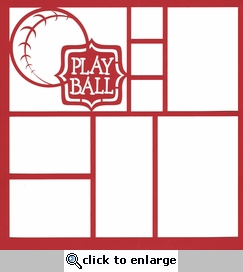 Play Ball Baseball 12 x 12 Overlay Laser Die Cut