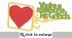 Digital Download: Seuss: You're A Mean One Mr. Grinch  Die Cut
