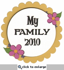 My Family 2010 Scallop Laser Die Cut