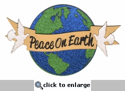 Peace On Earth Laser Die Cut