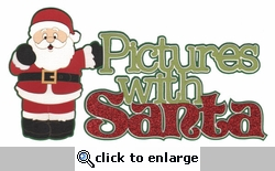Pictures with Santa Laser Die Cut