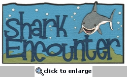 Digital Download: Shark Encounter Laser Die Cut