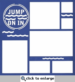 Beach and Swimming: Jump On In 12x12 Overlay Laser Die Cut