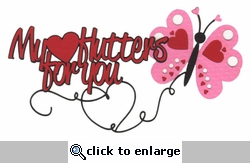 Valentine: My Heart Flutters For You Laser Die Cut