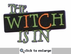 The Witch Is In Laser Die Cut