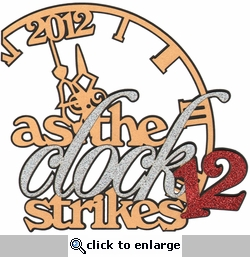 As The Clock Strikes 12 Laser Die Cut
