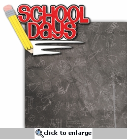 School Days 2 Piece Laser Die Cut Kit