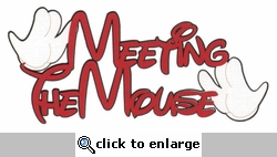 Theme Park Meeting The Mouse Laser Die Cut