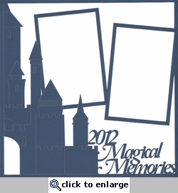 Theme Park: 2012 Magical Memories Castle 12 x 12 Overlay Laser Die Cut
