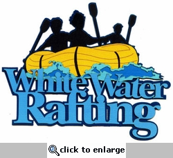 White Water Rafting Laser Die Cut