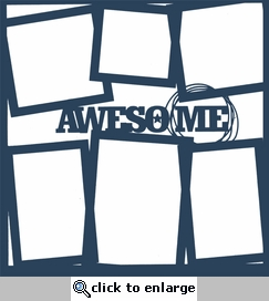 Kids: Awesome 12 x 12 Overlay Laser Die Cut