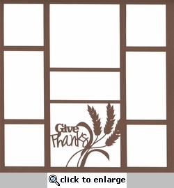 Give Thanks 12 x 12 Overlay Laser Die Cut