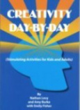 Creativity Day-by-Day<br>(Stimulating Activities for Kids and Adults)