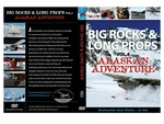 "Big Rocks & Long Props Volume 4 ""Alaska Adventure"" DVD"