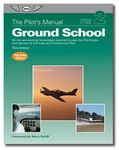 ASA Ground School Pilot's Manual Volume 2