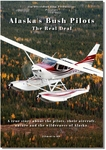 Alaska's Bush Pilots The Real Deal DVD