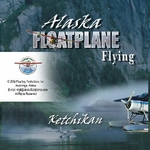 Alaska Floatplane Flying DVD