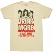 Workaholics Drink More T Shirt Sheer