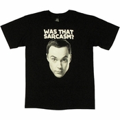 Big Bang Theory Was That Sarcasm T Shirt