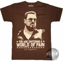 Big Lebowski Pain T-Shirt Sheer