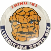 Fantastic Four Thing President Button