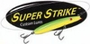 Super Strike Lures