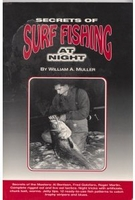 William Muller Secrets of Surf Fishing At Night