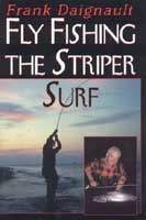 Fly Fishing The Striper Surf