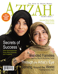 """Azizah Magazine """"Secrets of Success, What Businesswomen Know About Adversity and Prosperity"""" Cover Story : Volume 6, Issue 3"""