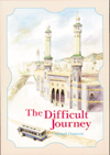 The Difficult Journey (Ahmad Thomson)