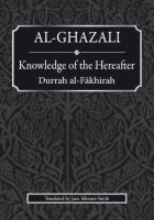 Knowledge of the Hereafter : Durrah al Fakhirah (Imam al-Ghazali)
